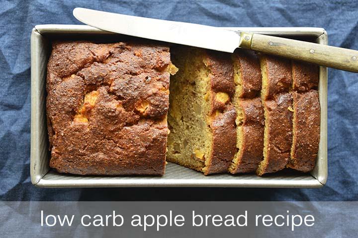 Low Carb Apple Bread with Description